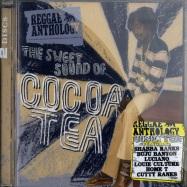 THE SWEET SOUND OF COCOA TEA - REGGAE ANTHOLOGY (CD)