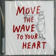 MOVE THE WAVE TO YOUR HEART (CD)