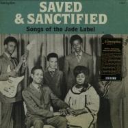 SAVED & SANCTIFIED: SONGS OF THE JADE LABEL (LP)