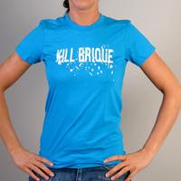 Kill Brique Girlshirt (Bright Blue / Teal)
