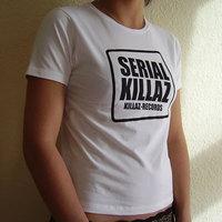 Serial Killaz Girl Shirt (White)