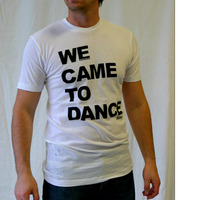 We Came To Dance Logoshirt (White / Black)