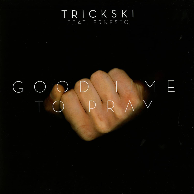 Trickski ft. Ernesto - GOOD TIME TO PRAY