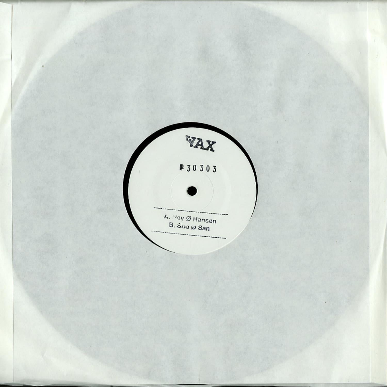 Wax - 30003 REMIXED