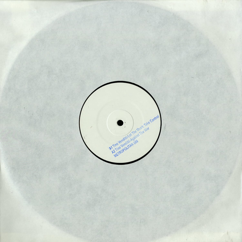 Tino Venditti - LET THE MUSIC TAKE CONTROL