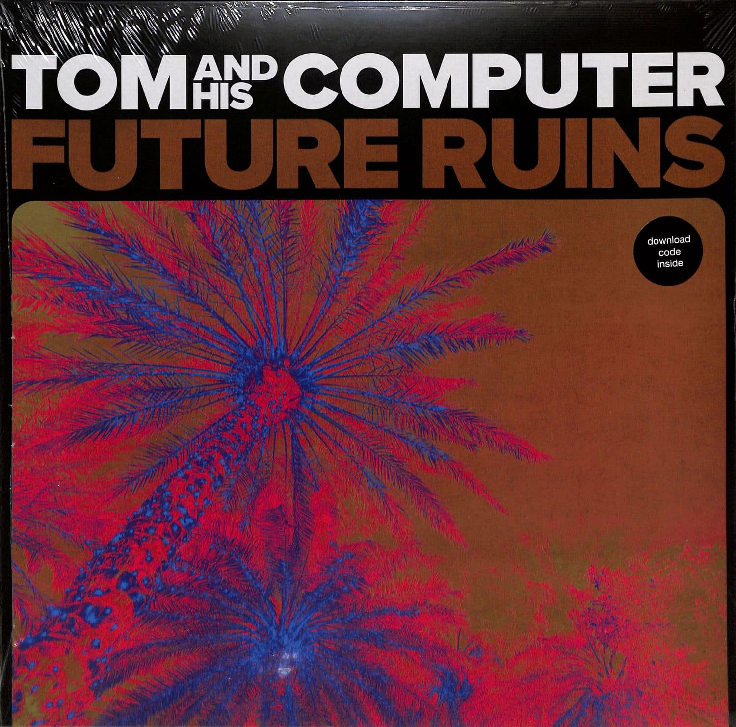 Tom And His Computer - FUTURE RUINS