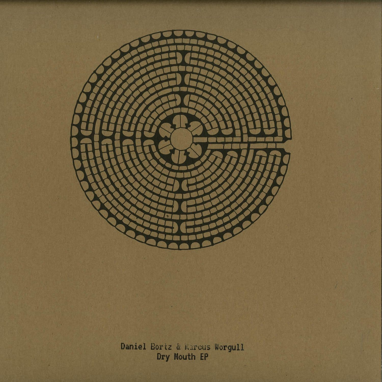 Daniel Bortz & Marcus Worgull - DRY MOUTH EP