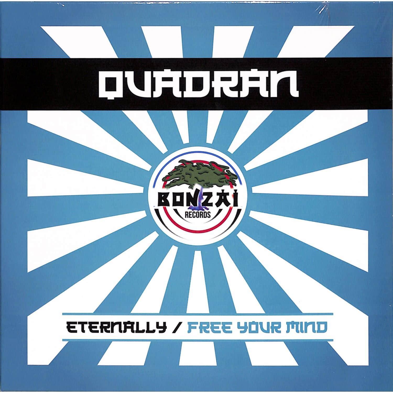 Quadran - ETERNALLY / FREE YOUR MIND