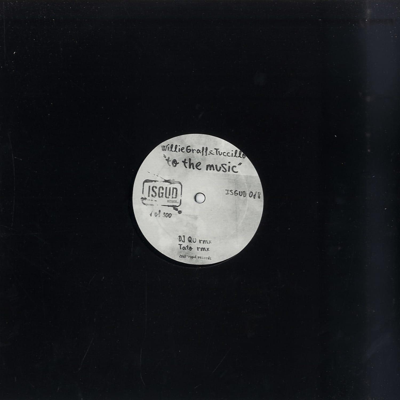 Willie Graff & Tuccillo - TO THE MUSIC