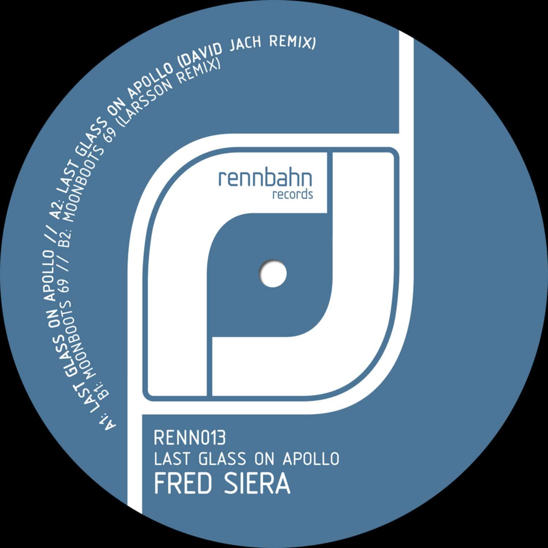Fred Siera - LAST GLASS ON APOLLO