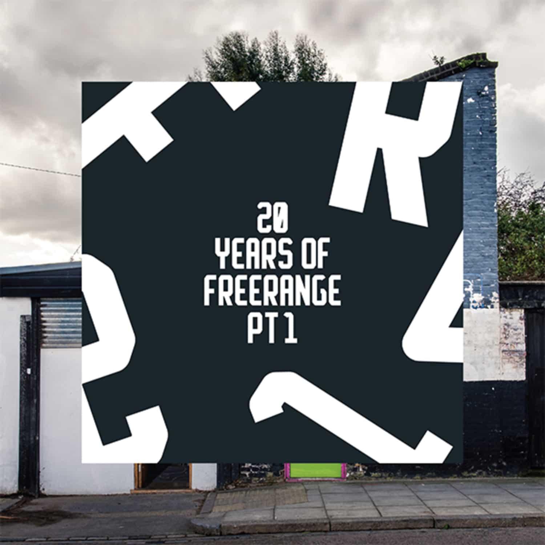 Kink, Tim Toh & Ranavolona, The New Tower Generation, Luv Jam & Jimpster - 20 YEARS OF FREERANGE