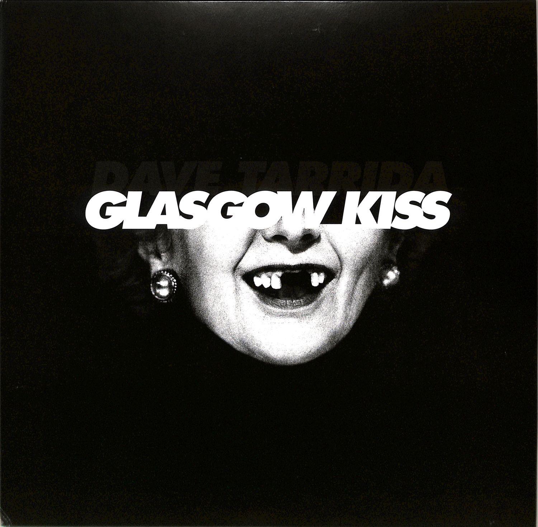 Dave Tarrida - GLASGOW KISS