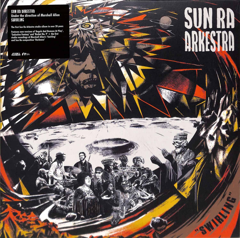 Sun Ra Arkestra - SWIRLING