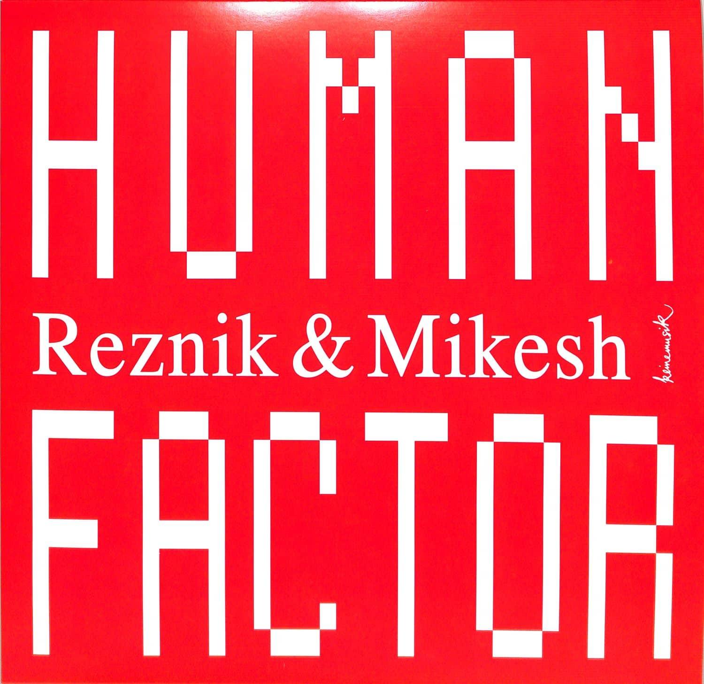 Reznik & Mikesh - HUMAN FACTOR