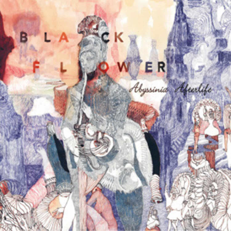 Black Flower - ABYSSINIA AFTERLIFE