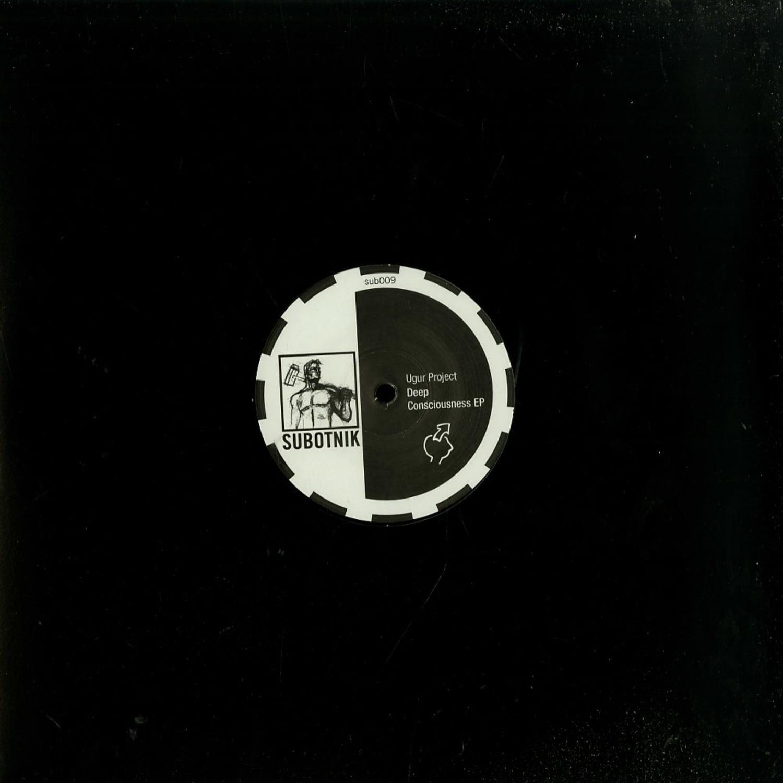 Ugur Project - DEEP CONSCIOUSNESS EP
