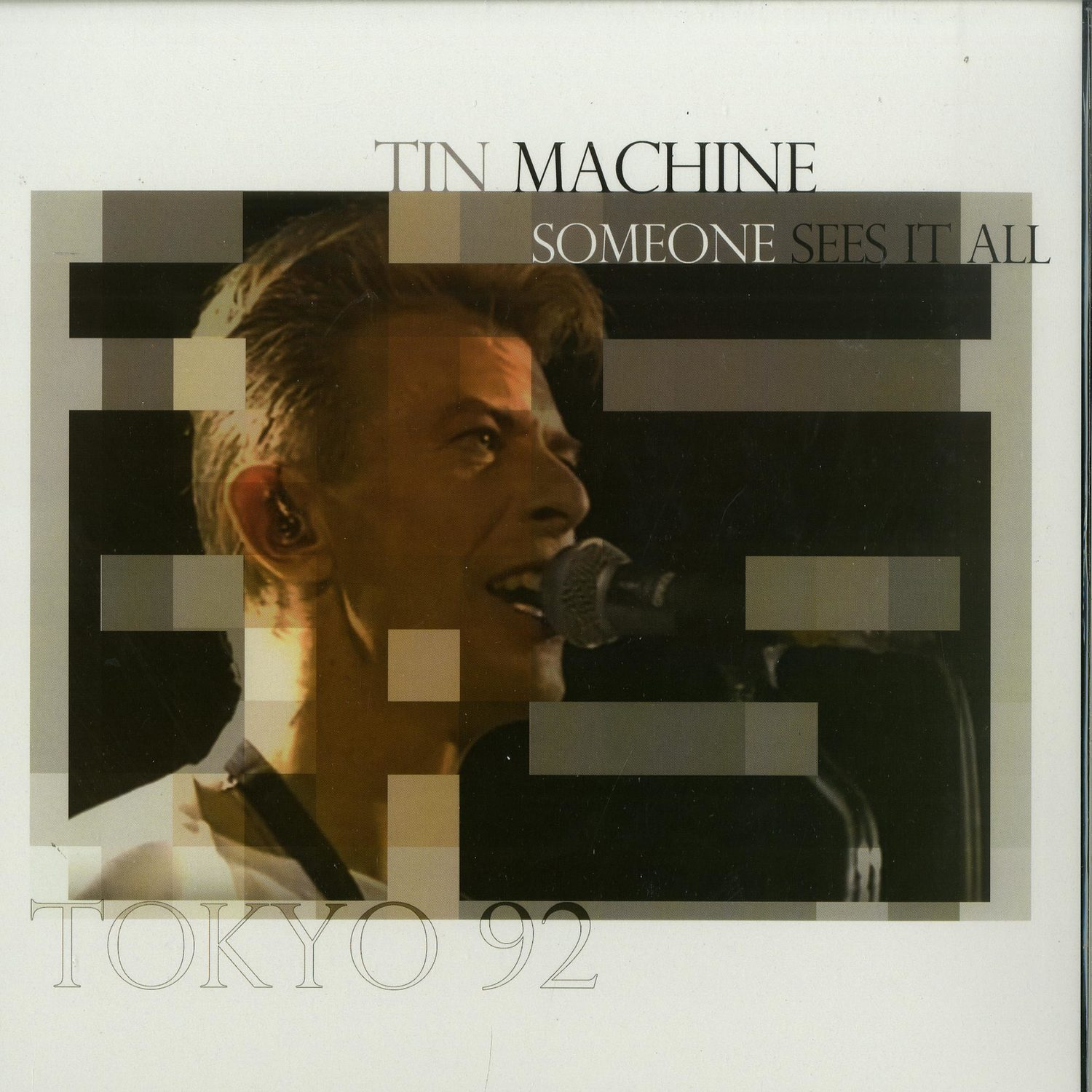 David Bowie & Tin Machine - SOMEONE SEES IT ALL