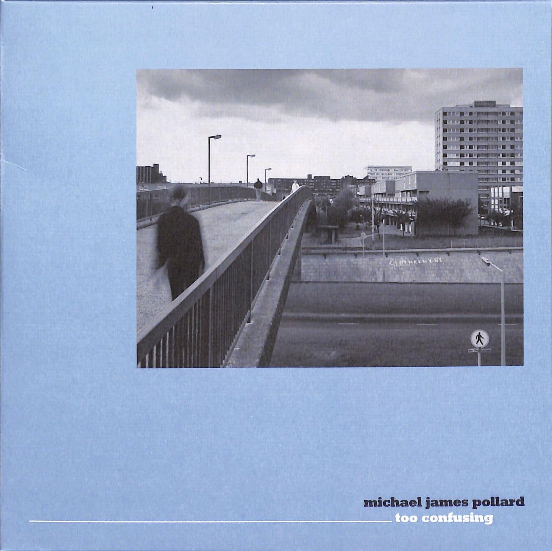 Michael James Pollard - TOO CONFUSING