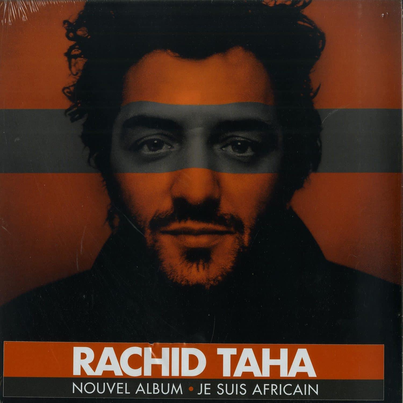 Rachid Taha - JE SUIS AFRICAIN