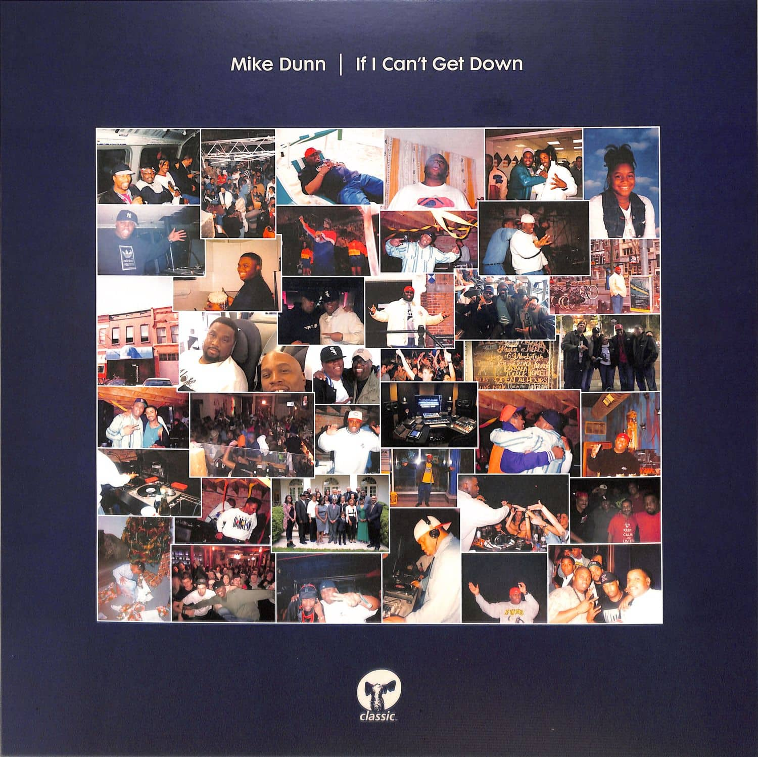Mike Dunn - IF I CANT GET DOWN