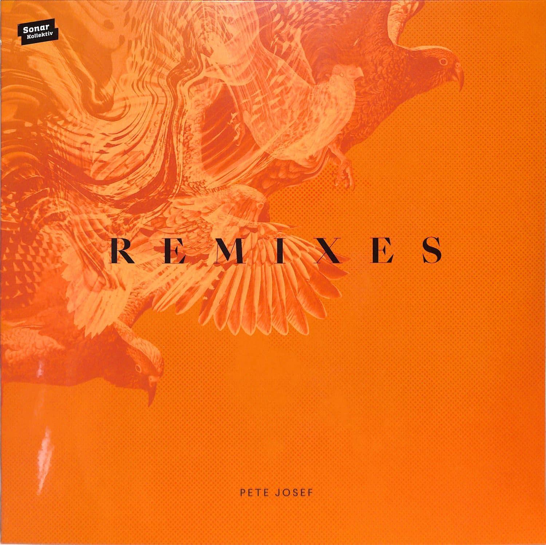Pete Josef - REMIXES