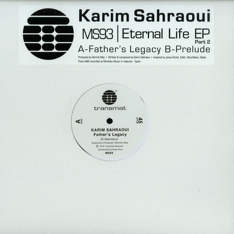 Karim Sahraoui - ETERNAL LIFE EP PART.2
