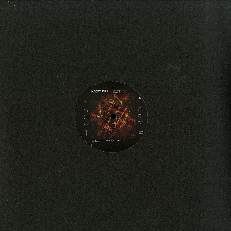 Maceo Plex feat. Josh Wink - DESSTINATION MARS