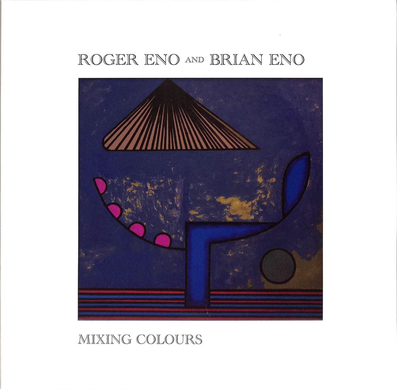 Brian Eno & Roger Eno - MIXING COLOURS