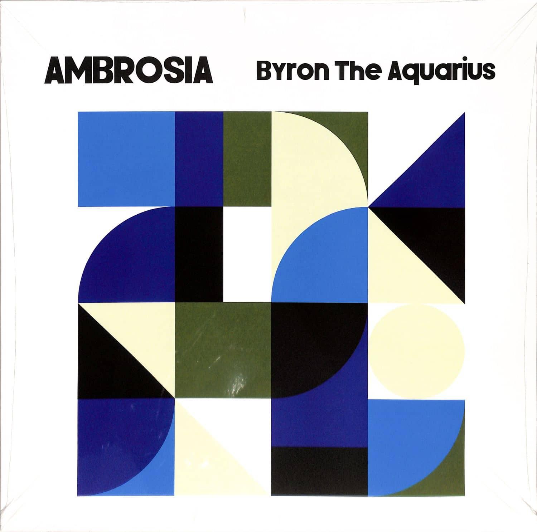 Byron The Aquarius - AMBROSIA