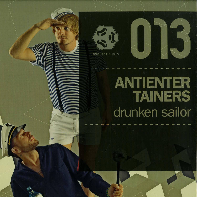Antientertainers - DRUNKEN SAILOR