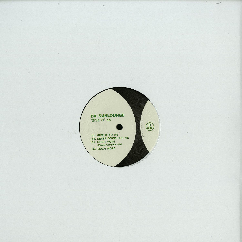 Da Sunlounge - GIVE IT EP