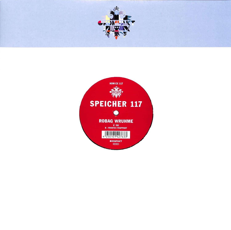 Robag Wruhme - SPEICHER 117
