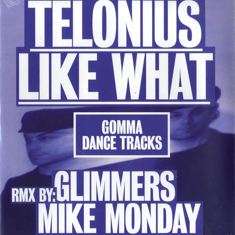 Telonuis - LIKE WHAT