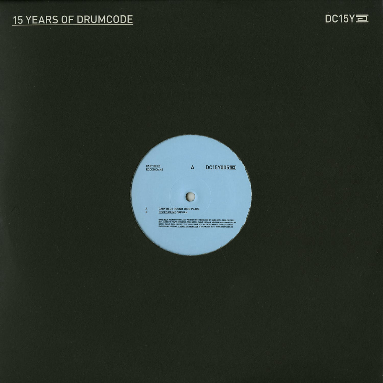 Gary Beck / Rocco Caine - 15 YEARS OF DRUMCODE PT. 5