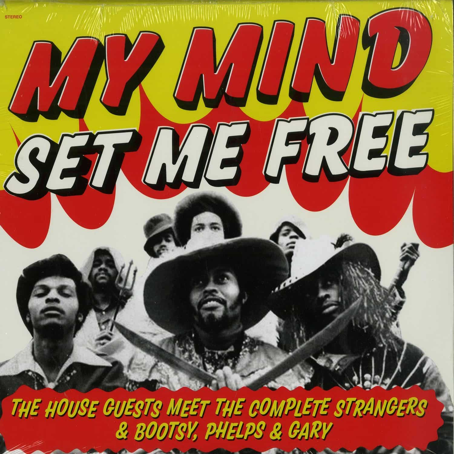The House Guests Meet The Complete Strangers & Bootsy, Phelps & Gary - MY MIND SET ME FREE