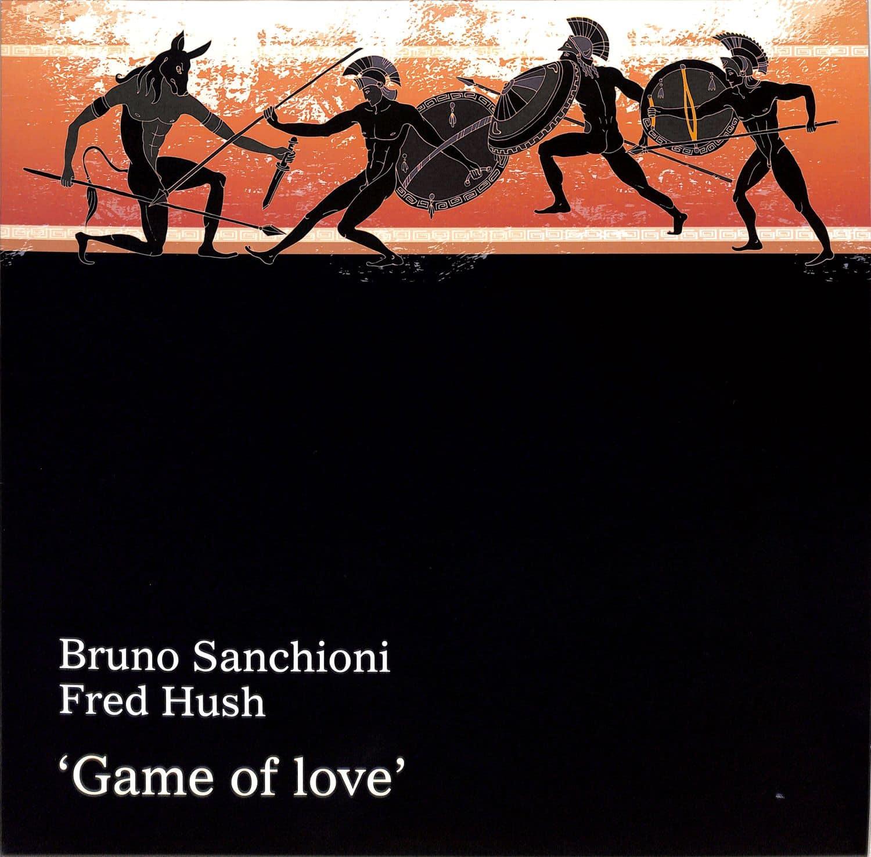 Bruno Sanchioni / Fred Hush - GAME OF LOVE
