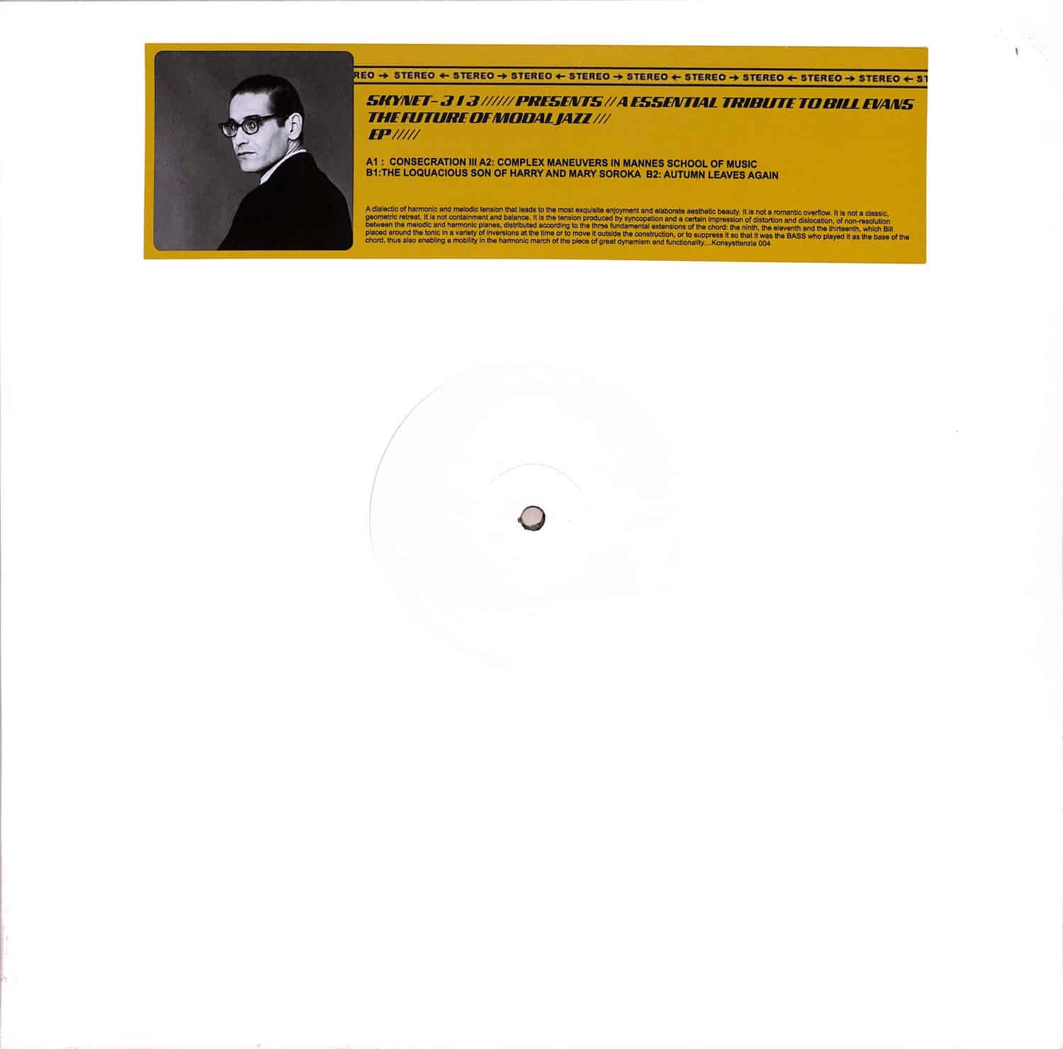 Skynet-313 - PRESENTS: A ESSENTIAL TRIBUTE TO BILL EVANS THE FUTURE OF MODAL JAZZ