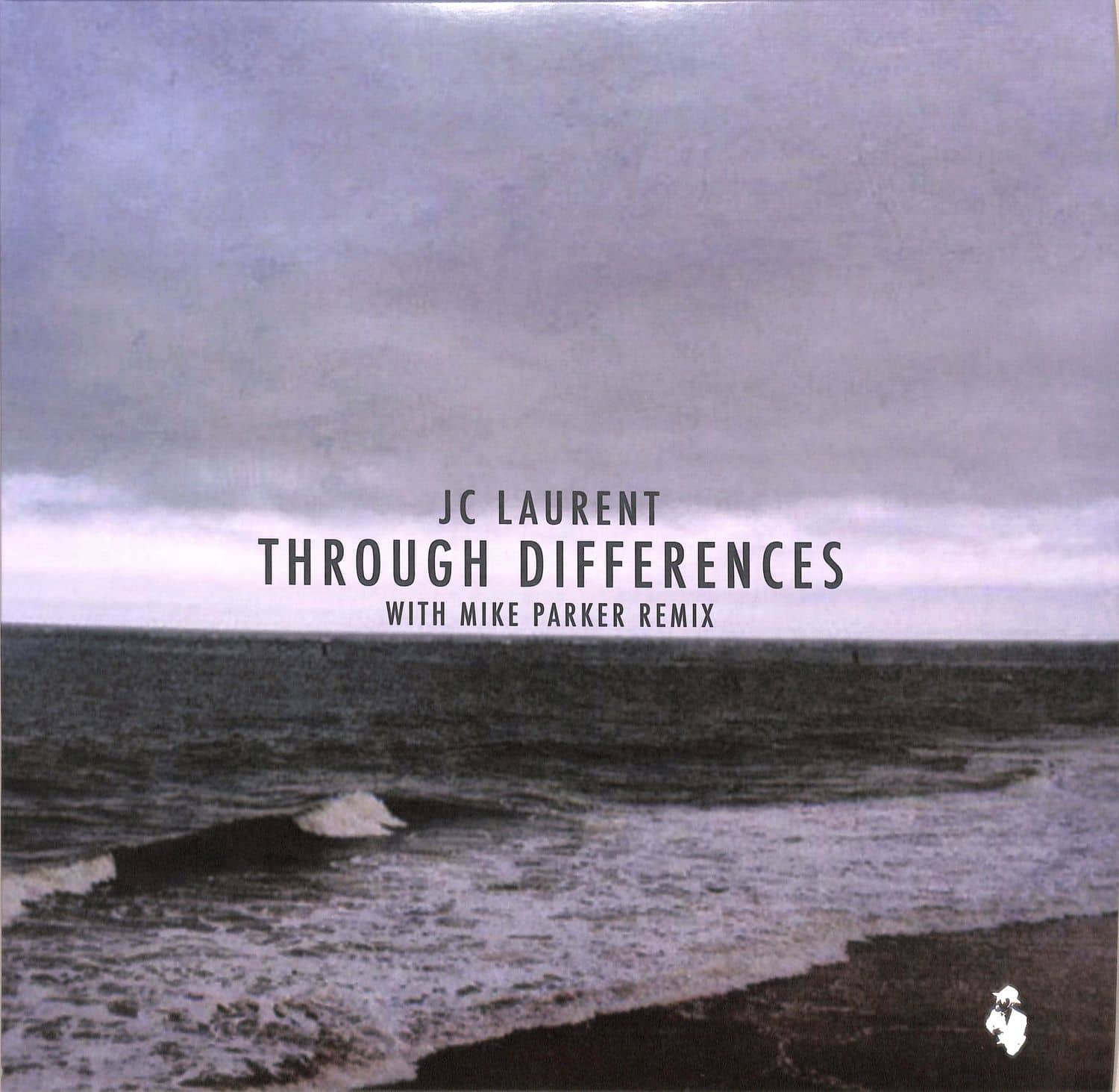 JC Laurent - THROUGHT DIFFERENCES