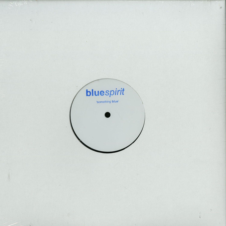 Bluespirit aka Steve O Sullivan - SOMETHING BLUE