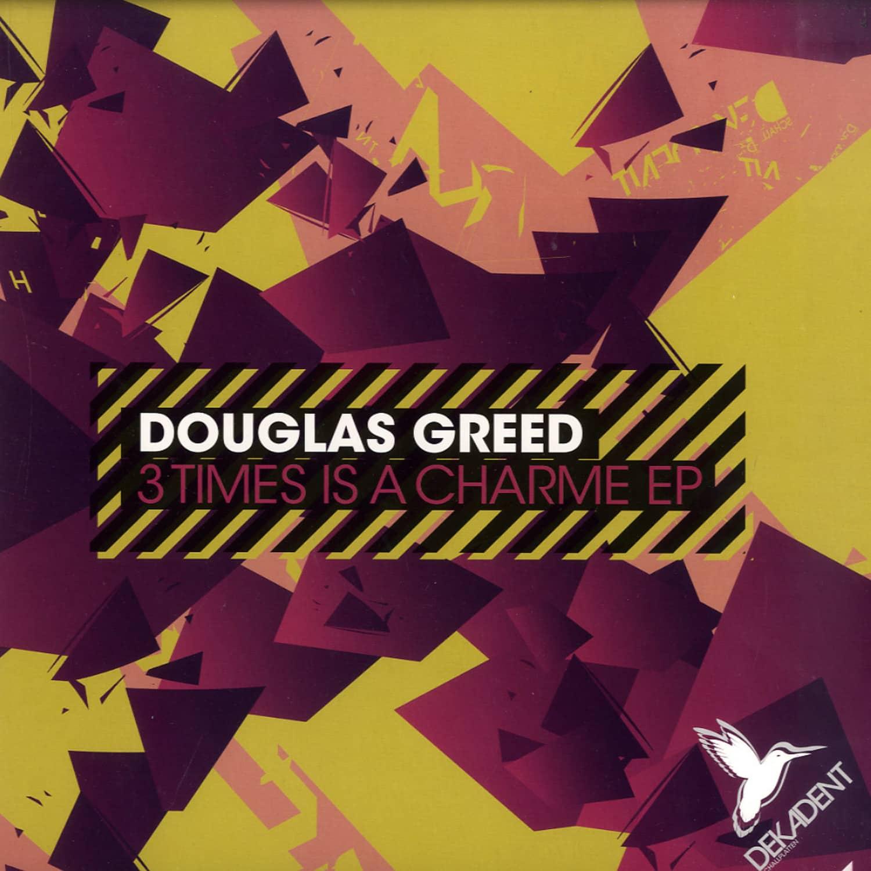 Douglas Greed - 3 TIMES IS A CHARME EP