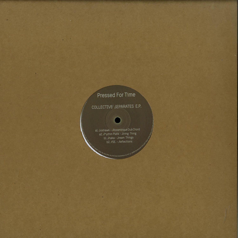 Goshawk / Rhythm Plate / Shaka / Yse - COLLECTIVE SEPARATES EP