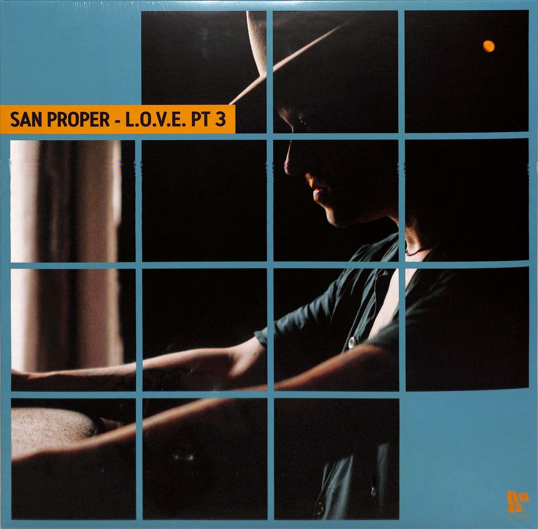 San Proper - SAN PROPER PRESENTS L.O.V.E. 3