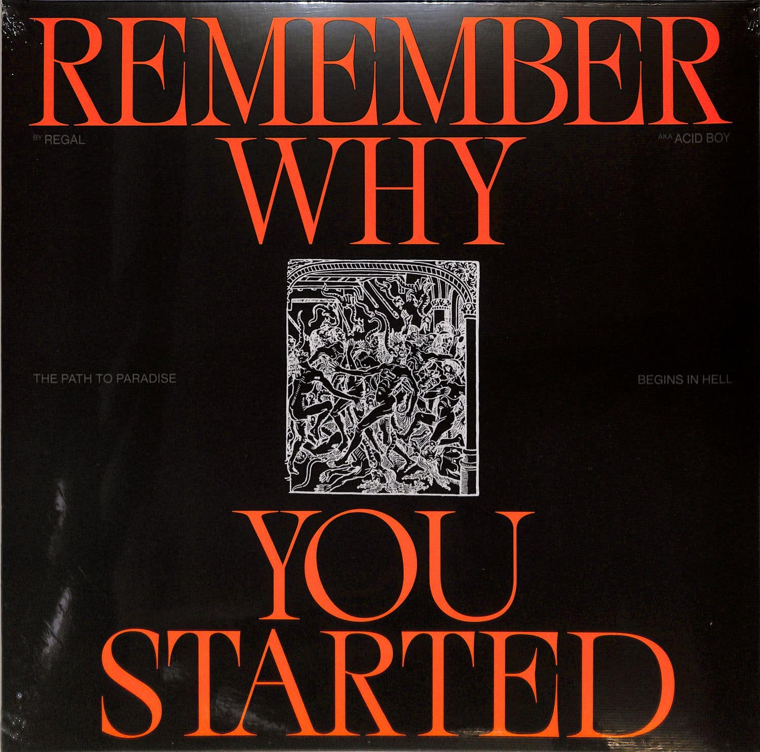 Regal - REMEMBER WHY YOU STARTED