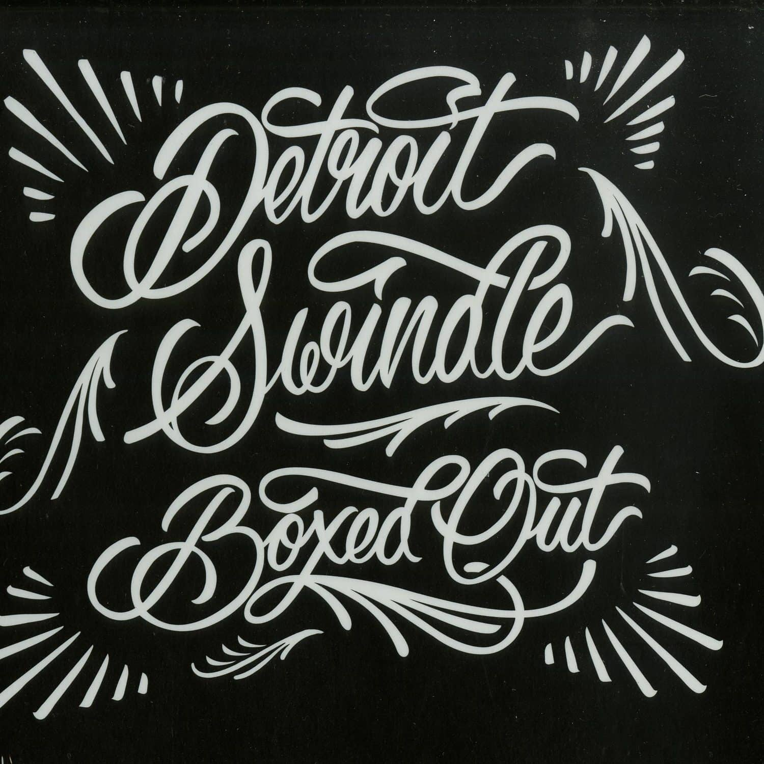 Detroit Swindle - BOXED OUT