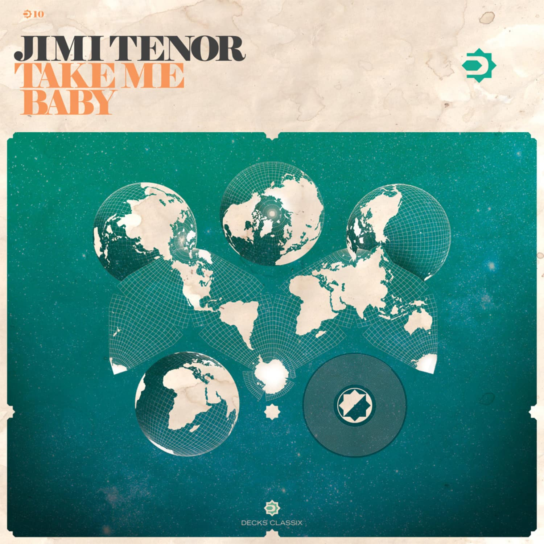 Jimi Tenor - TAKE ME BABY