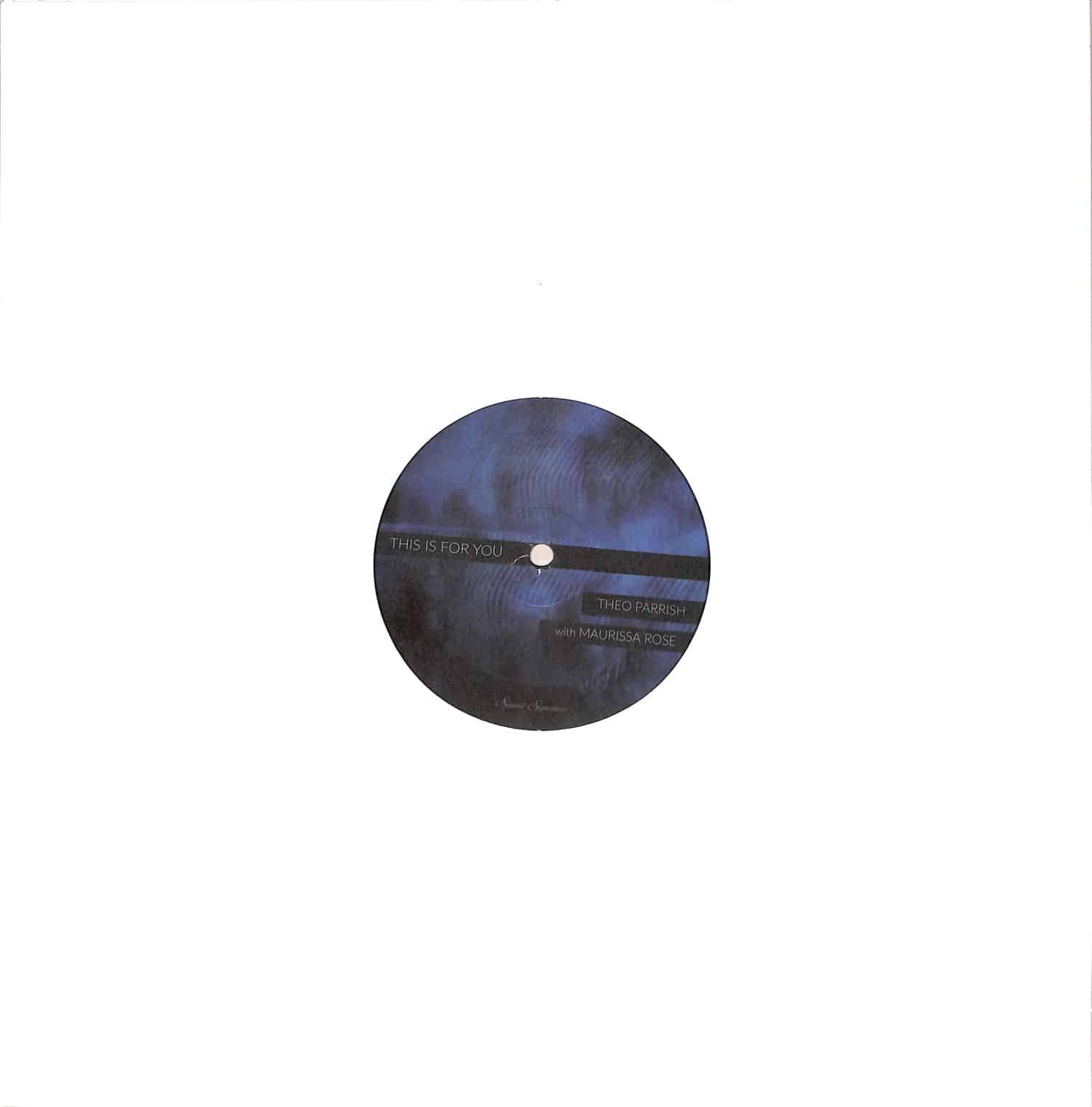 Theo Parrish & Maurissa Rose - THIS IS FOR YOU