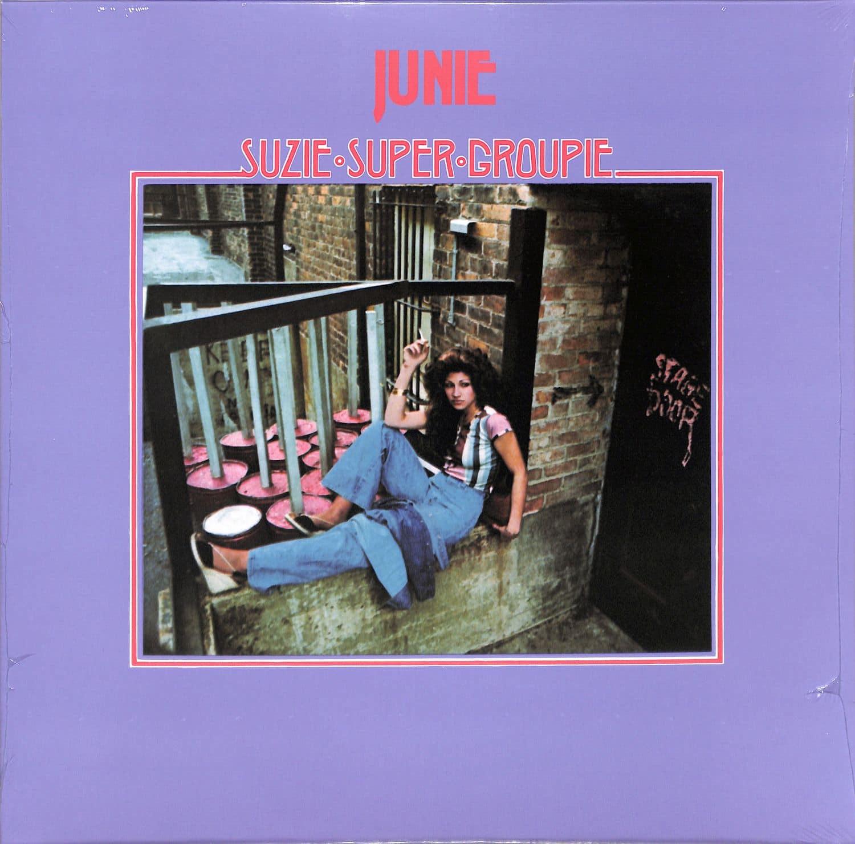 Junie - SUZIE SUPER GROUPIE
