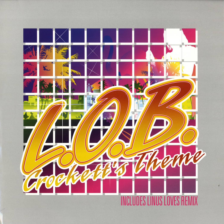 Lob - Crocketts Theme / Da Crocket