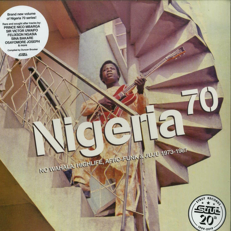 Various Artists - NIGERIA 70, NO WAHALA: HIGHLIFE, AFRO-FUNK & JUJU 1973-1987