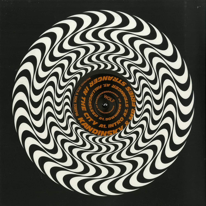 Kandinsky & Mr. Fries - STRANGERINTHECITY